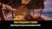 Rust Beginner's Guide - What Drops Presents and Stockings -2019-