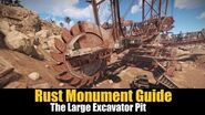 Rust Monument Guide - The Large Excavator Pit