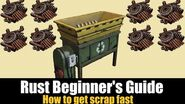 Rust Beginner's Guide - How to get Scrap fast in Rust 2019