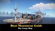 Rust Monument Guide - The Cargo Ship UPDATED