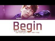 BTS (Jungkook) - Begin (Color Coded Lyrics-Han-Rom-Eng)