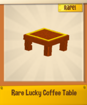 Rare lucky coffee table.png