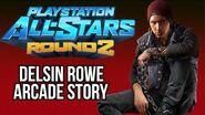 PlayStation All-Stars 2 - Arcade Story - Delsin Rowe (Ft