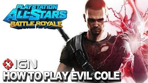 How to Use Evil Cole MacGrath in PlayStation All-Stars Battle Royale