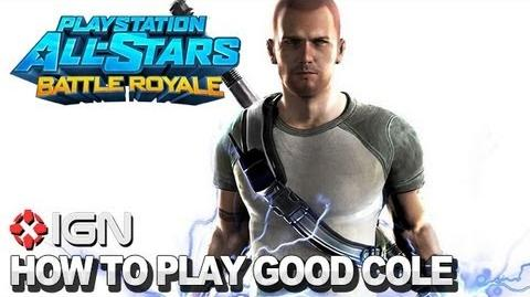 How to Use Good Cole MacGrath in PlayStation All-Stars Battle Royale