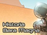 Przewodniki Sag/Historia Bara Magna