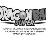 Dragon Ball Super, rozdział 043: Dołączenie do Galaktycznego Patrolu!