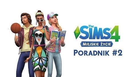 The Sims 4 Miejskie życie Poradnik 2 - mieszkania