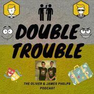 Double Trouble Phelps