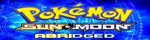 Pokémon Sun and Moon Abridged Wiki