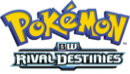 Pokémon - Black & White Rival Destinies