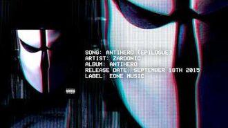 Zardonic_-_Antihero_(Epilogue)_(Premiere)