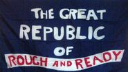 Rough and Ready Republic 1850 Flag