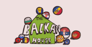 In The Balkan House