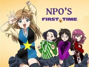 NPO's First Time.jpg