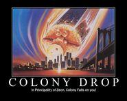 Colony Drop