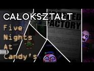 Całokształt Fabuły Five Nights at Candy's - Fangame Five Nights at Freddy's!