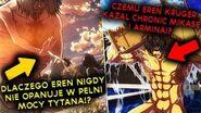 Dlaczego Eren Kruger kazał chronić Mikase i Armina? Dlaczego Eren nie opanuje mocy? Czym są ścieżki?