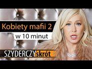 KOBIETY MAFII 2 w 10 minut - Szyderczy Skrót