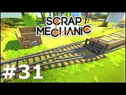Scrap Mechanic -31 - Kolej jak prawdziwa! Rozjazd i wagon