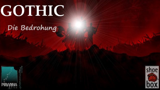 Gothic: Die Bedrohung