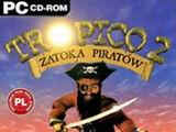 Tropico 2: Zatoka piratów