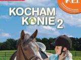 Kocham konie 2