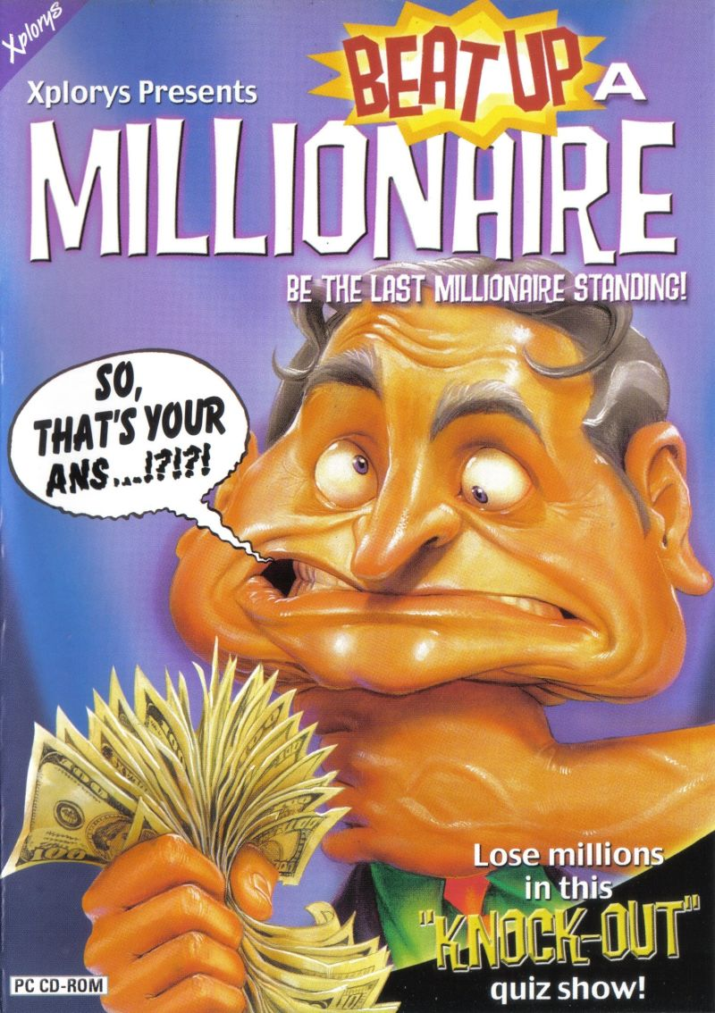 Beat Up a Millionaire