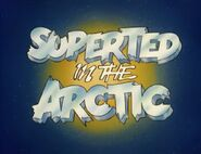SuperTed in the Arctic (1984) Title Card
