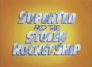 SuperTed and the Stolen Rocket Ship (1982) Title Card