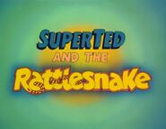 SuperTed and the Rattlesnake (1985) Title Card