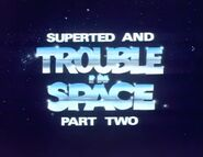 SuperTed and Trouble in Space Part Two (1984) Title Card