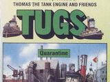 TUGS - Jinxed, Quarantine and Up River