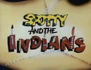 Spotty and the Indians (1984) Title Card