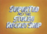 SuperTed and the Stolen Rocket Ship (1982) Title Card (2)
