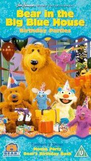 Bear In The Big Blue House- Birthday Parties -VHS- (UK).jpg