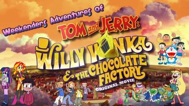 Weekenders Adventures of Tom and Jerry- Willy Wonka and the Chocolate Factory.jpg