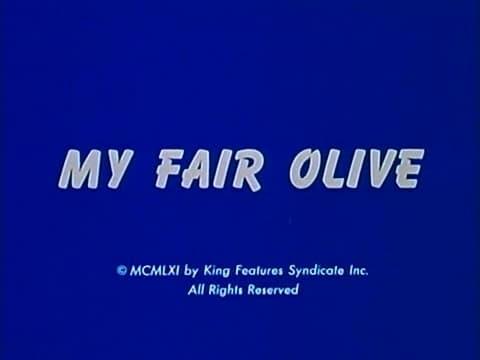 My Fair Olive