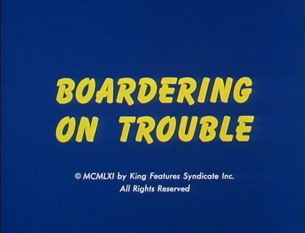 Boardering on Trouble