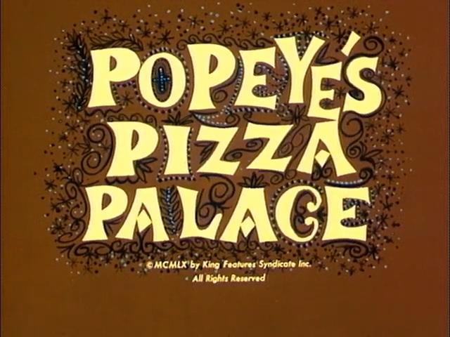 Popeye's Pizza Palace
