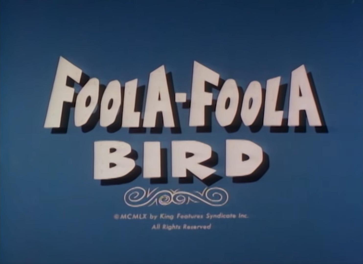 Foola-Foola Bird