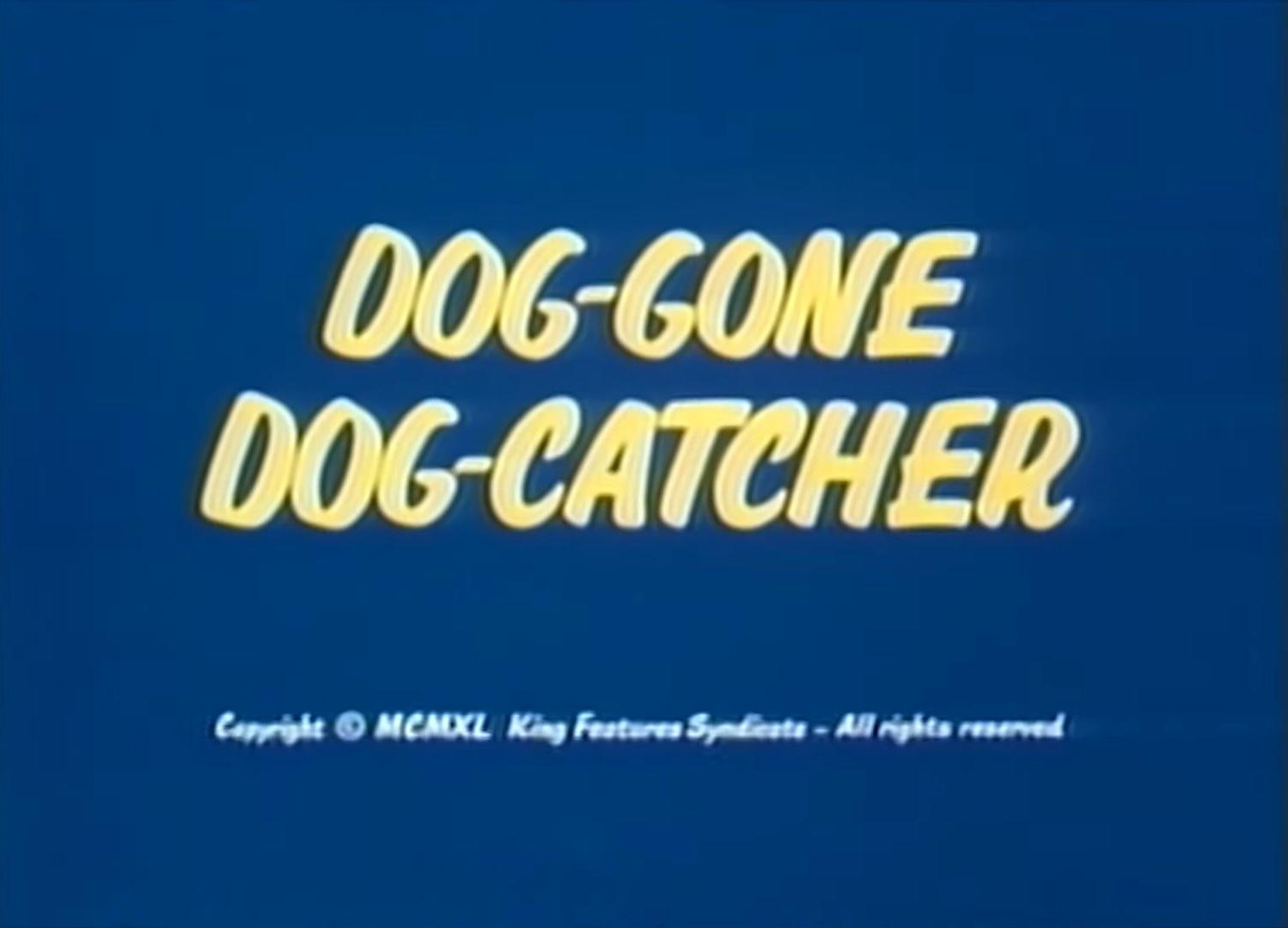Dog-Gone Dog-Catcher