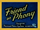 Friend or Phony
