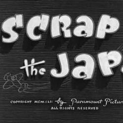 Scrap the Japs