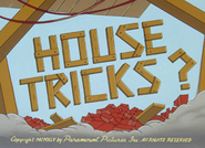 House Tricks (2)