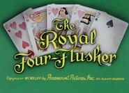 Royal Four-Flusher (2)