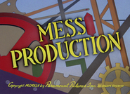Mess Production (2)