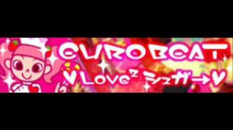 EUROBEAT_「♥Love²シュガ→♥」