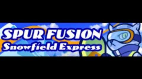 SPUR_FUSION_「Snowfield_Express」