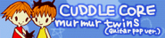 10 CUDDLE CORE